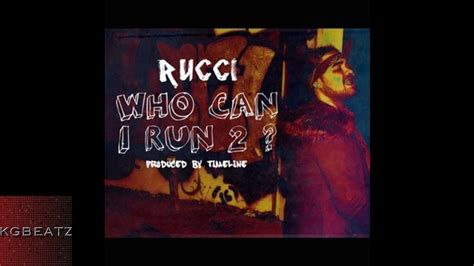 Rucci   Who Can I Run 2 [Prod. By Timeline] [New 2017 ...