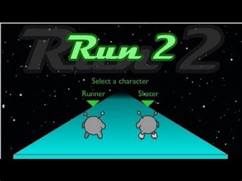Run 2 GamePlay  Cool Math Games #9    YouTube