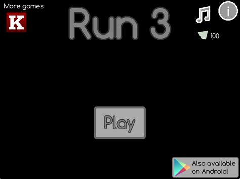 Run 3 Unblocked   Unblocked Games 333