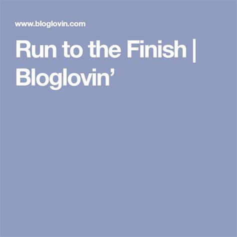 Run to the Finish | Bloglovin' | Running, Fitness blog ...