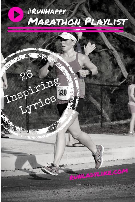 #RunHappy Marathon Playlist & 26 Inspiring Running Lyrics ...