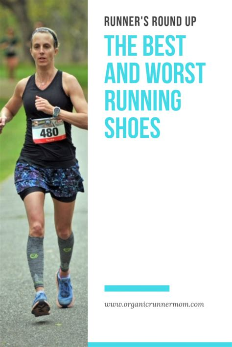 Runner s Round Up: The Best and Worst Running Shoes ...
