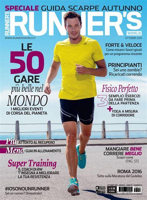 Runner s World Italia, Anno 10, Numero 10, Ottobre 2015 ...