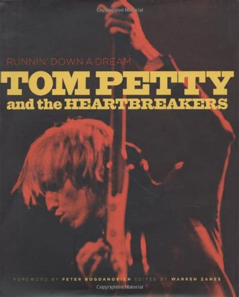 Runnin  Down a Dream: Tom Petty and the Heartbreakers by ...