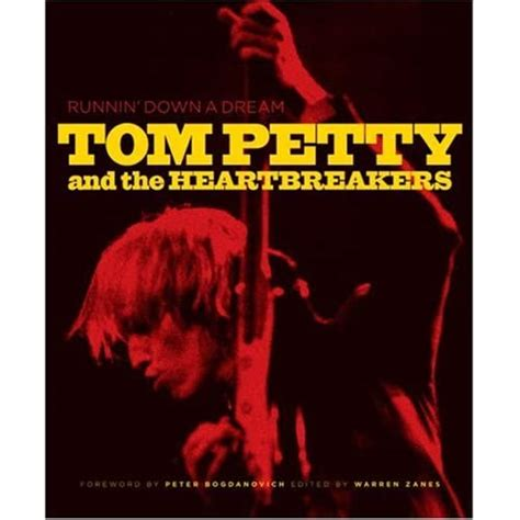 Runnin  Down a Dream: Tom Petty and the Heartbreakers: Tom ...