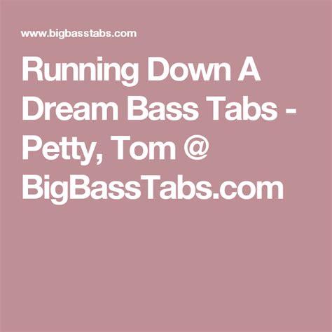Running Down A Dream Bass Tabs   Petty, Tom @ BigBassTabs ...