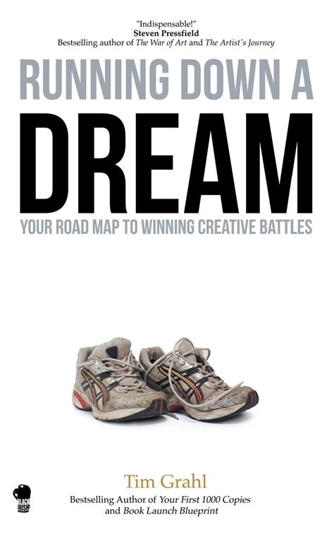 Running Down a Dream by Tim Grahl   PhilosophersNotes ...