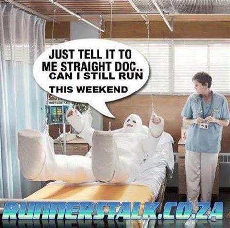 Running Humor #97: Just tell it to me straight doc, can I ...