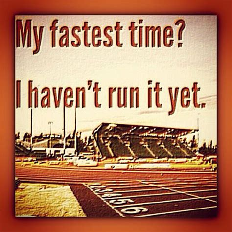 Running Matters #141: My fastest time? I haven t run it yet.