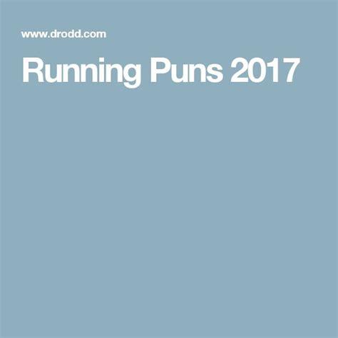 Running Puns 2017   Running puns, Running team names ...