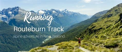 Running Routeburn Track, the alpine adventure in New Zealand
