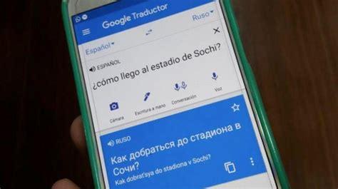 Rusia 2018: Traductor de Google rompe las barreras del ...