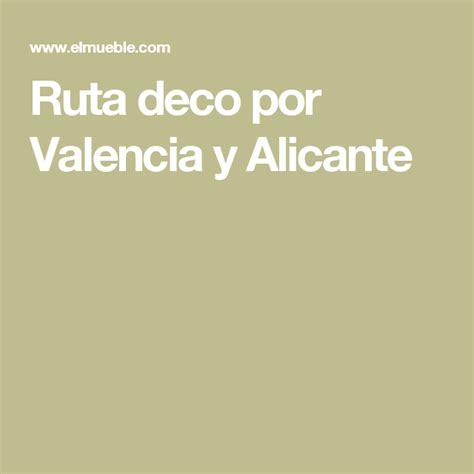 Ruta deco: Valencia y Alicante | Deco de verano, Valencia ...