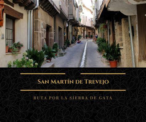Ruta por la Sierra de Gata: ¿Qué ver en San Martín de ...