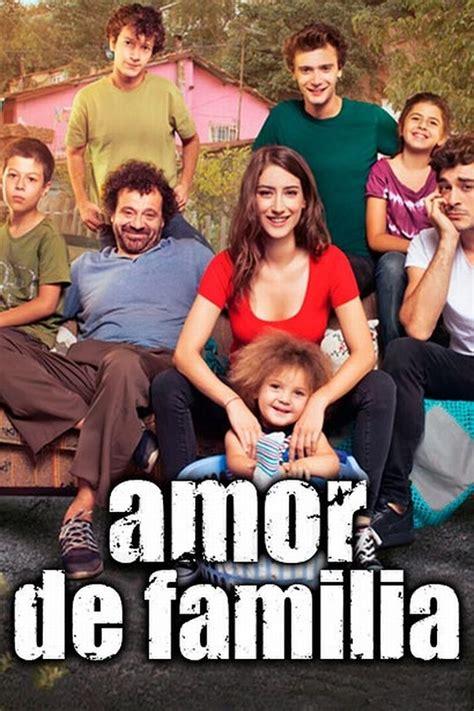 ? Amor De Familia Novela Turca CAPITULOS COMPLETOS en Español