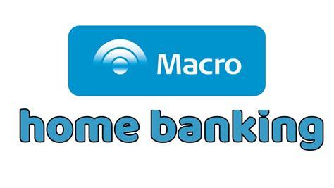 ᐈ Banco Macro Homebanking ¿Como Funciona? ¿Como Acceder?