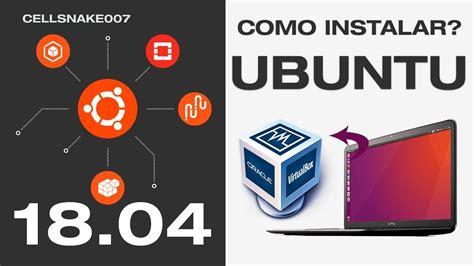 ️ Descargar Instalar Linux Ubuntu 18.04 LTS Español 64 ...