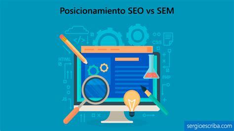 ᐅ SEO vs SEM: Definición, diferencias y estrategias de ...