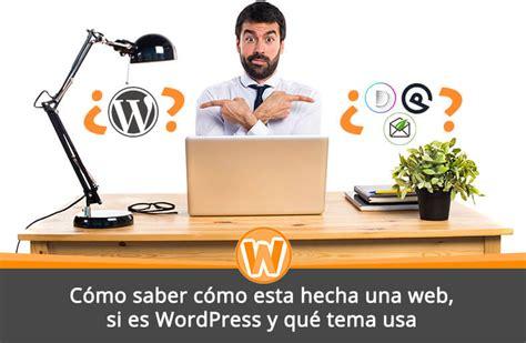 Saber cómo esta hecha una web  Es WordPress? Qué tema usa?