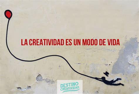 ¿Sabes realmente qué es la creatividad?   Destino Creatividad