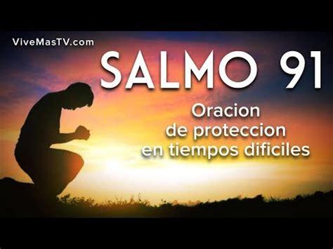 Salmo 91 | Oracion de protección espiritual en momentos ...