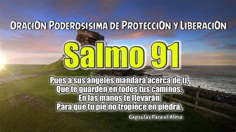 Salmos 91 Oración Poderosa de Protección y Liberación ...