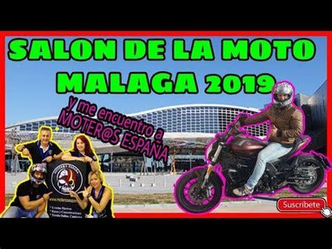 SALON DE LA MOTO MALAGA 2019  MOMA2019  MOTEROS ESPAÑA ...
