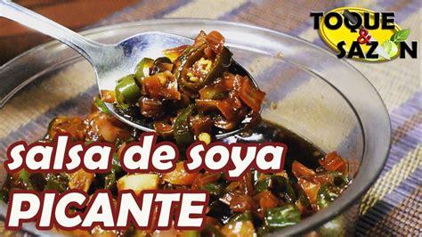 SALSA DE SOYA PICANTE  como en la comida China    YouTube