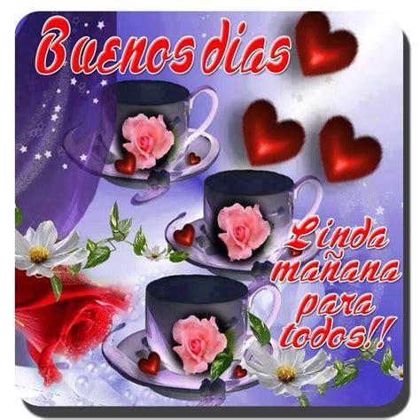 saludos de buen dia | Saludos de buenos dias, Buenos días ...