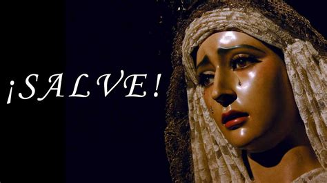SALVE  Oración a la Santísima Virgen María    YouTube
