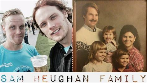 Sam Heughan s Family 2019   Father Mother Brother   YouTube
