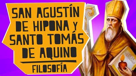 San Agustín de Hipona y Santo Tomás de Aquino   Filosofía ...