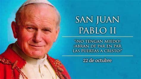 San Juan Pablo II   22 de octubre   YouTube