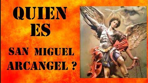 SAN MIGUEL ARCANGEL ORACION E HISTORIA   YouTube