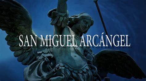 San Miguel Arcángel   YouTube
