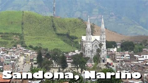 Sandona, Nariño, Colombia   YouTube