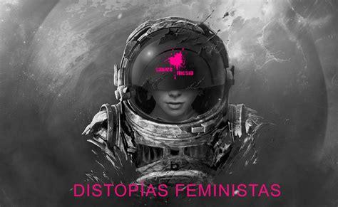 Sangre Fucsia: #146 – Distopías feministas | Ágora Sol Radio