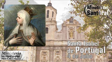 Santa Isabel de Portugal 4 de Julio.   YouTube