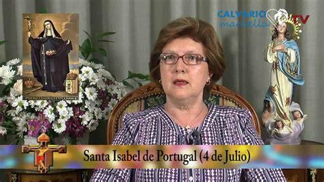 Santa Isabel de Portugal  4 de Julio    YouTube