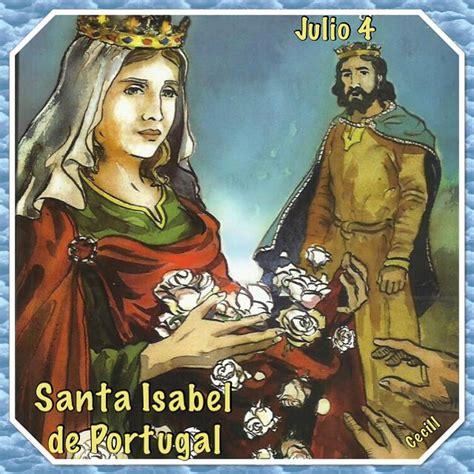 Santoral Católico : SANTA ISABEL DE PORTUGAL, REINA DE ...