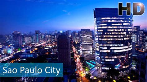 SÃO PAULO CITY 2016 HD   YouTube