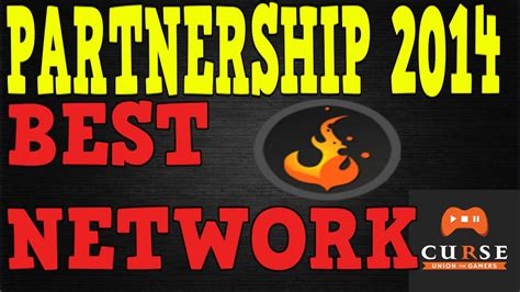 ★Best partnership network Partnered with Curse & why you ...