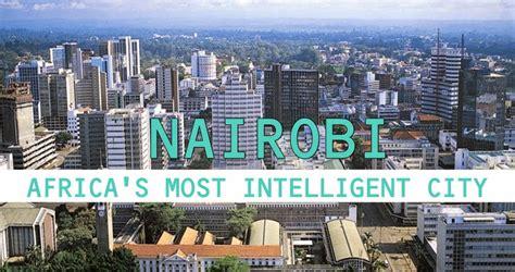 SCANTY GELA: What makes Nairobi [KENYA] AFRICA S  MOST ...