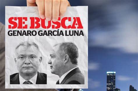 Se busca Genaro García Luna | Reporte Indigo