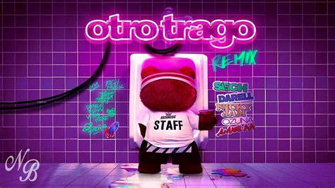 Sech   Otro Trago  Remix  ft. Darell, Nicky Jam, Ozuna ...