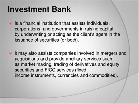 Securities firm vs. Investment banks  Capital Market