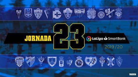 Segunda División: Jornada 23: Partidos, horarios y dónde ...