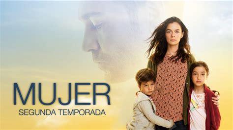 Segunda temporada de la teleserie turca  Mujer  ya se ...