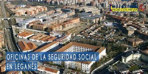 Seguridad Social en Leganés 【 Oficinas y Teléfonos 】2021