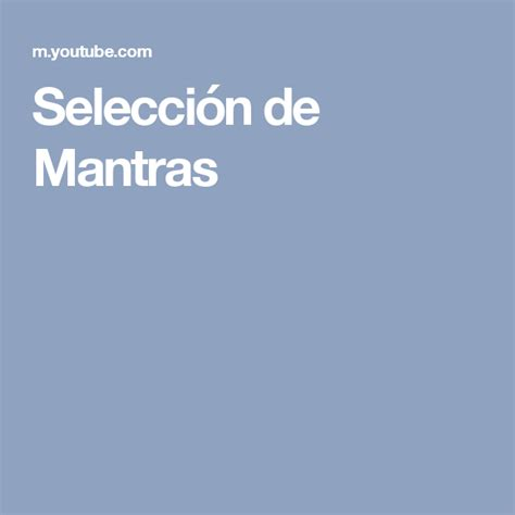 Selección de Mantras | Mantras, Paz y amor, Amor incondicional
